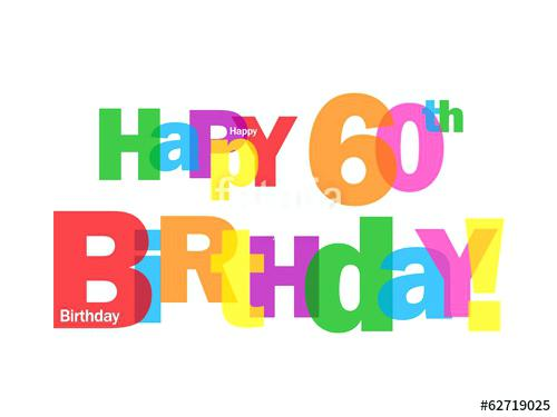 500x375 Happy 60th Birthday Clip Art Happy Birthday Happy 60th Birthday