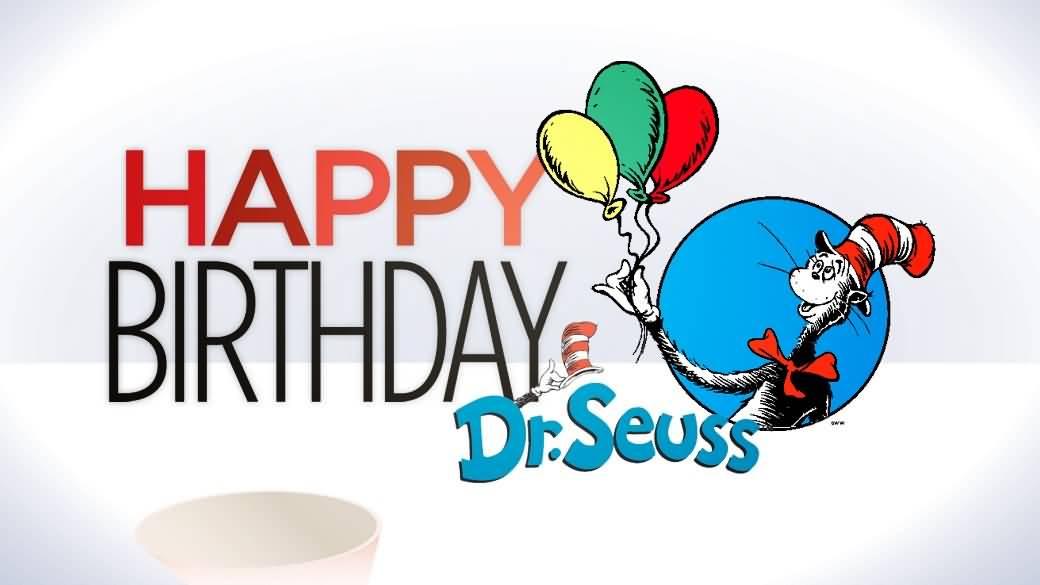 1040x585 Happy Birthday Dr. Seuss Wishes