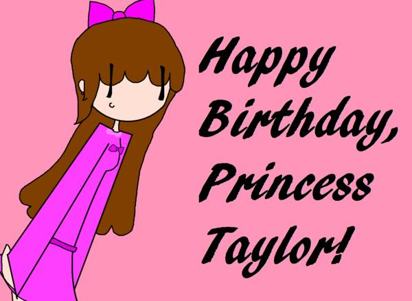 600x439 Happy Birthday Princess Taylor By Choccookie