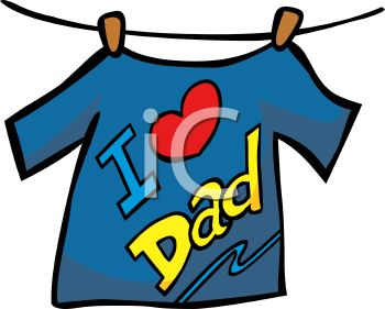 350x281 I Love Dad Tee Shirt Hanging On A Clothesline