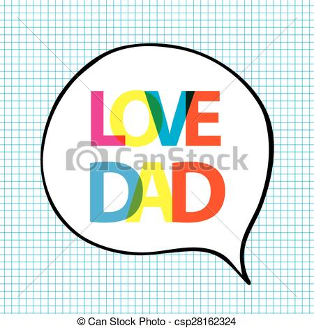 450x469 Love Dad In Bubble Shape On Blue Grid Background Vector
