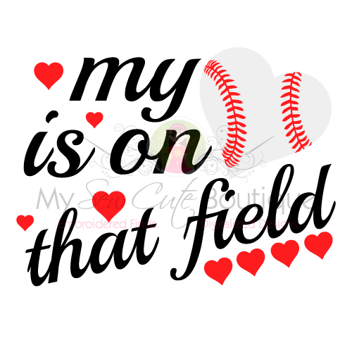 500x500 My Heart Is On That Field Baseball Svg Files Mom Mama Designs