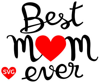 340x270 I Love You Mom Svg File For Cricut And Silhouette I Love You