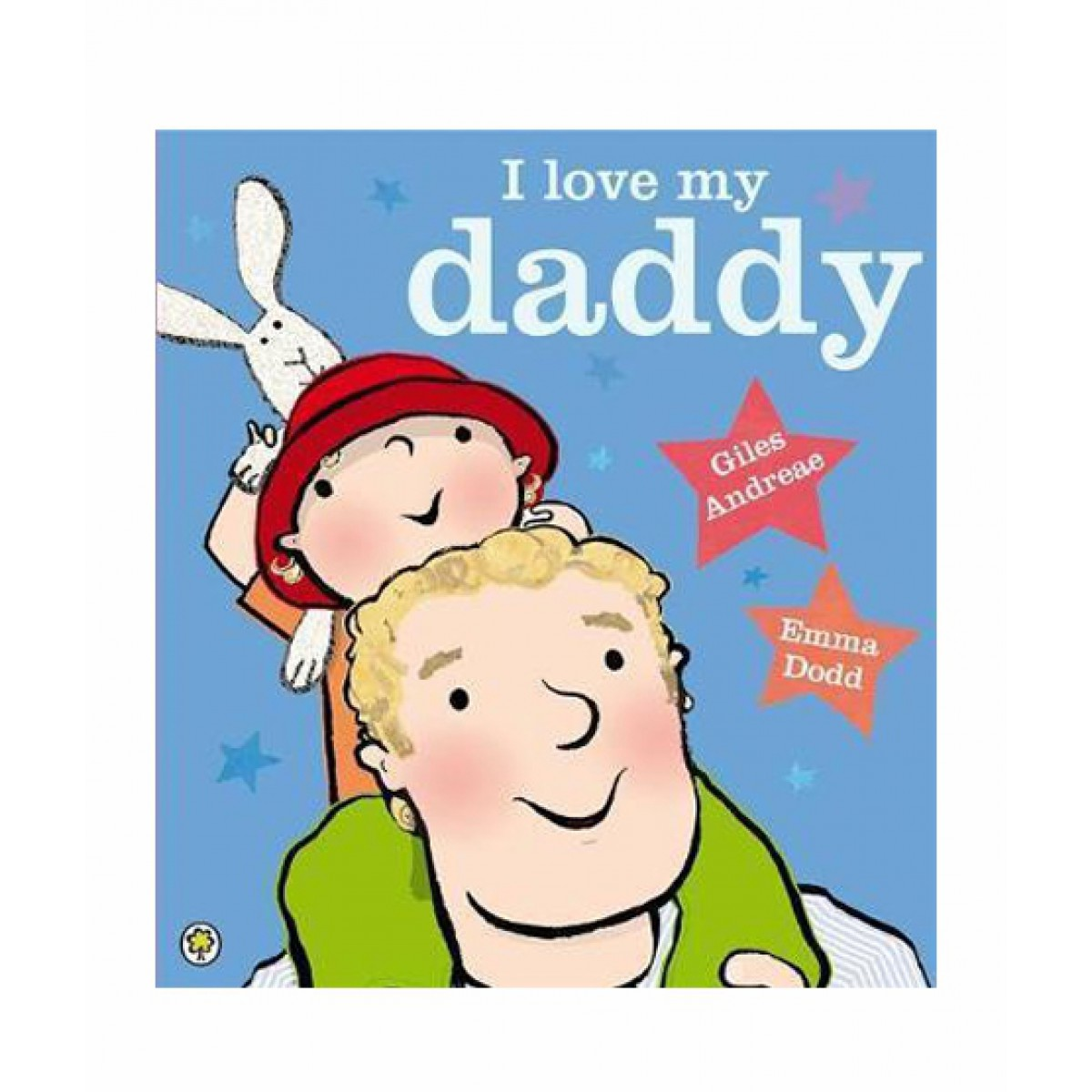 1200x1200 I Love My Daddy Book Available In Pakistan Buy I Love My Daddy