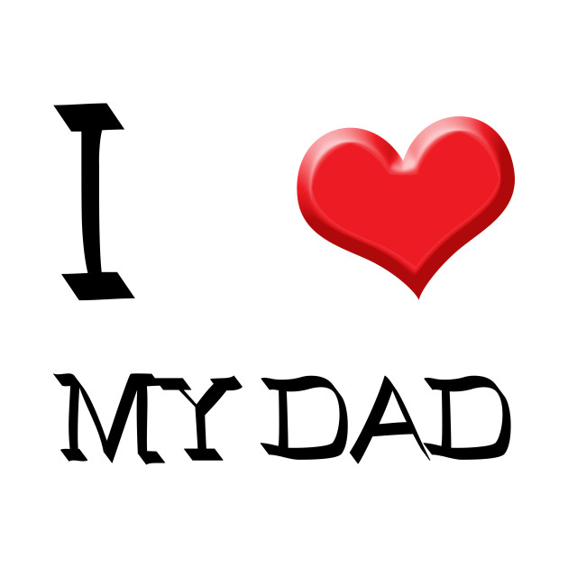 630x630 I Love Dad