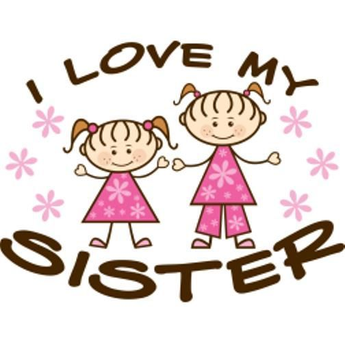 504x504 Sisters Make The Best Of Friends Love My Sister