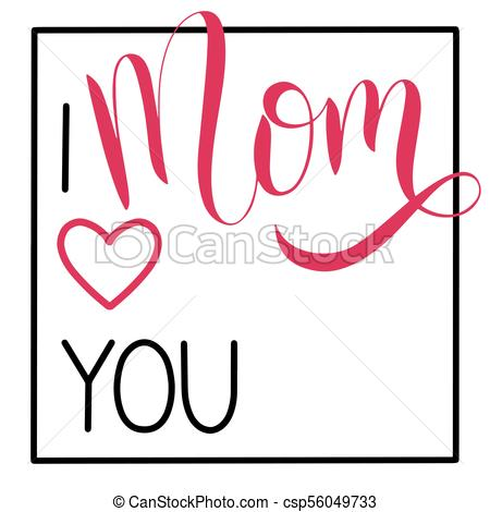 450x470 Happy Mother Day Lettering. I Love You Mom Lettering . Vectors