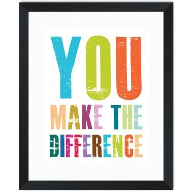 380x380 You Make A Difference Inspirational Art Sayings