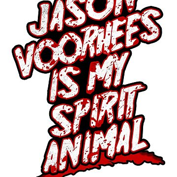 360x360 Jason Voorhees Is My Spirit Animal Unisex T Shirt By Marcleroux