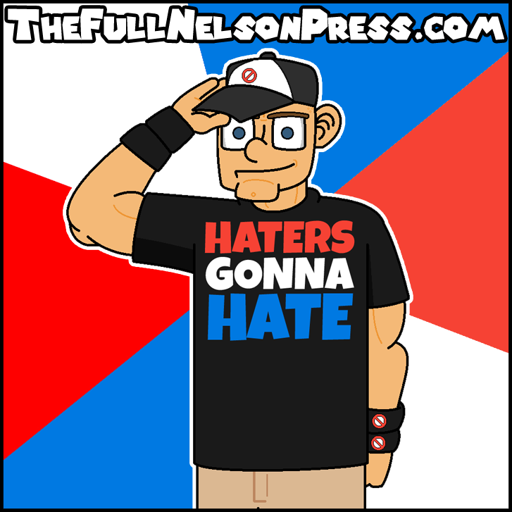 727x727 John Cena (2012 Haters Gonna Hate Attire) By Thefullnelsonpress