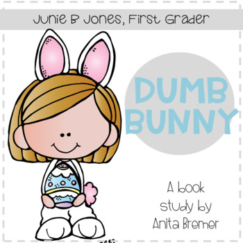350x350 Book Study Junie B. Jones Dumb Bunny Teaching Resources Teachers