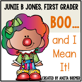 350x350 Junie B. Jones Boo And I Mean It! By Anita Bremer Tpt