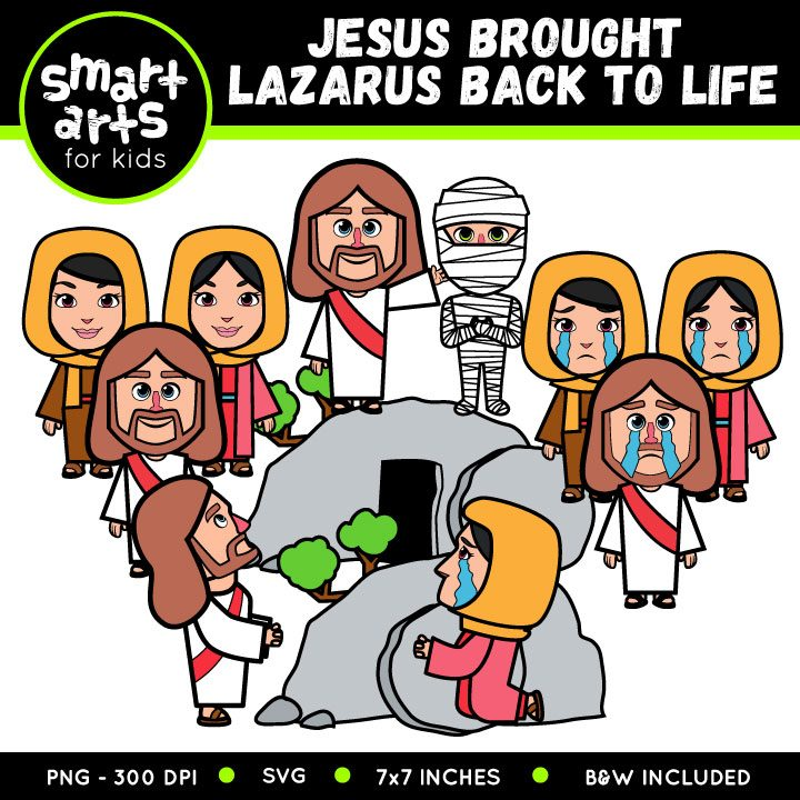 720x720 Jesus Brought Lazarus Back To Life Clip Art Smart Arts For Kids