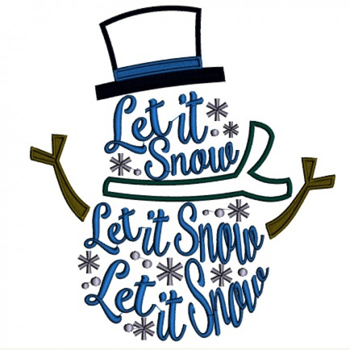 700x700 Let It Snow Snowman Christmas Applique Machine Embroidery Design