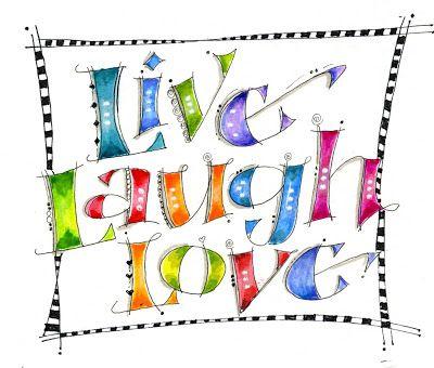 400x340 94 Best Live Laugh Love Images On Live Laugh Love, Art