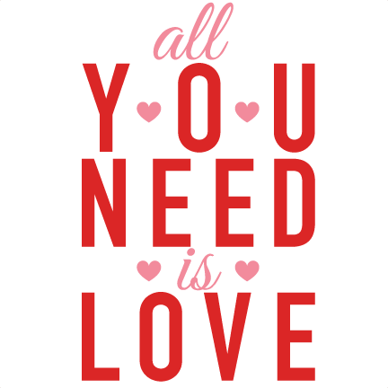 432x432 All You Need Is Love Valentine Subway Art Scrapbook Cuts Svg