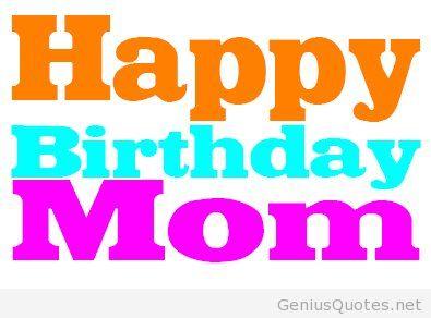 395x292 Happy Birthday Mom Quotes