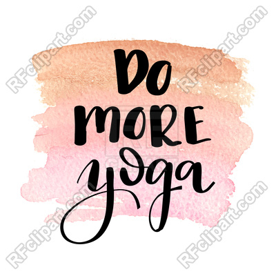 400x400 Do More Yoga. Hand Drawn Lettering. Royalty Free Vector Clip Art