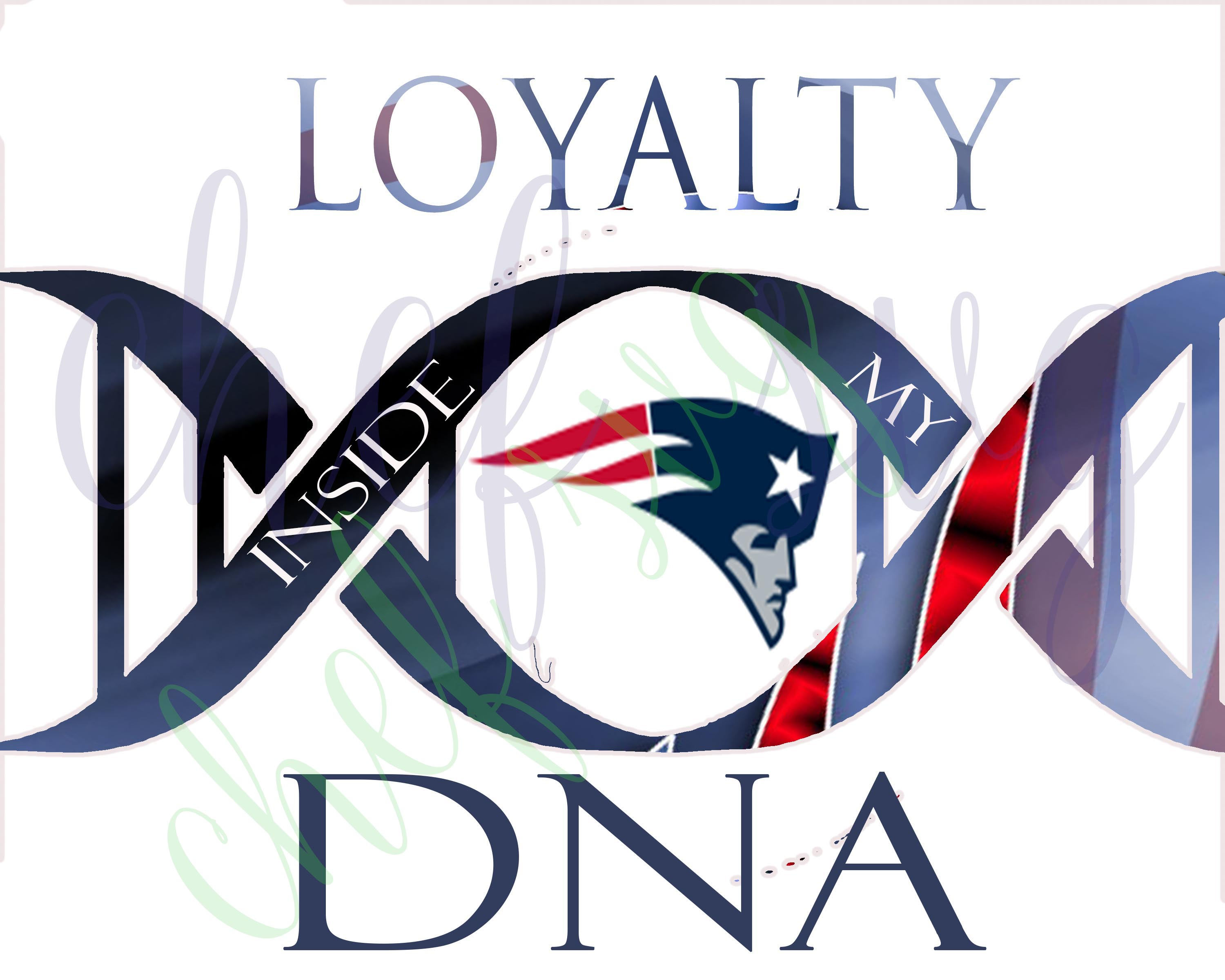 3000x2400 New England Patriots Loyalty In My Dna Svg Quote, Quote Overlay