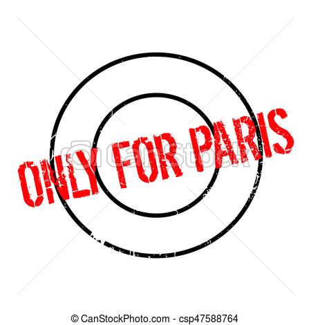 450x470 Only For Paris Rubber Stamp. Grunge Design With Dust Scratches