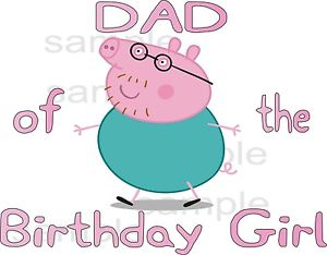 300x234 Easy Iron On Daddy Pig Dad Of The Birthday Girl Peppa Pig T Shirt