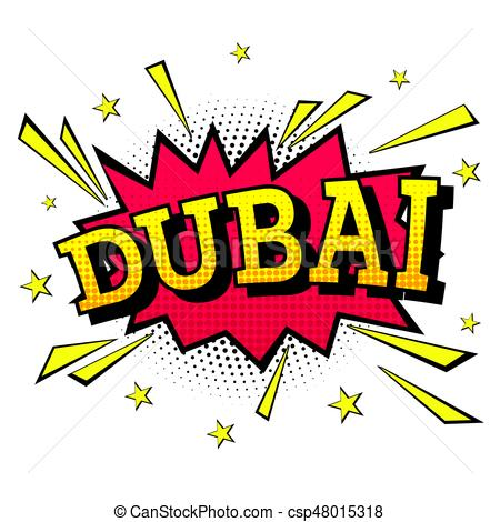 450x470 Dubai. Comic Text In Pop Art Style. Vector Illustration. Vector