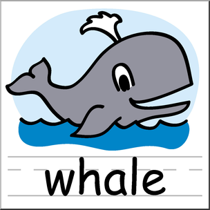 304x304 Clip Art Basic Words Whale Color Labeled I Abcteach