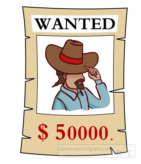 476x550 Cowboys Clipart Wanted Poster With Money Reward Clipart