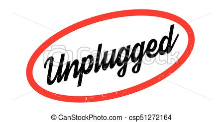 450x246 Unplugged Rubber Stamp. Grunge Design With Dust Scratches . Clip