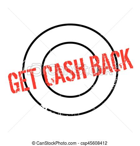 450x470 Get Cash Back Rubber Stamp. Grunge Design With Dust Vector Clip