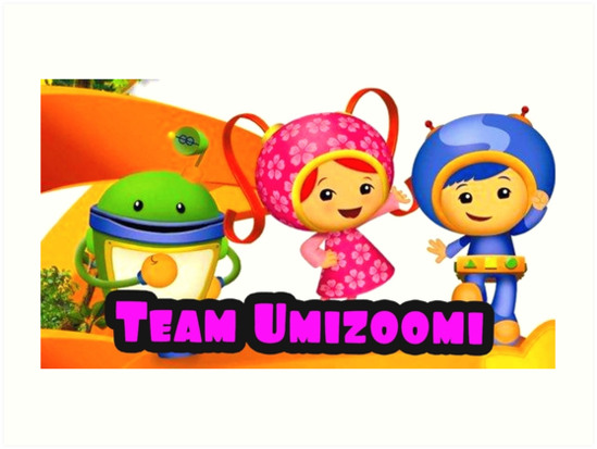 549x413 Team Umizoomi Art Prints By Anthony Mockabee Redbubble