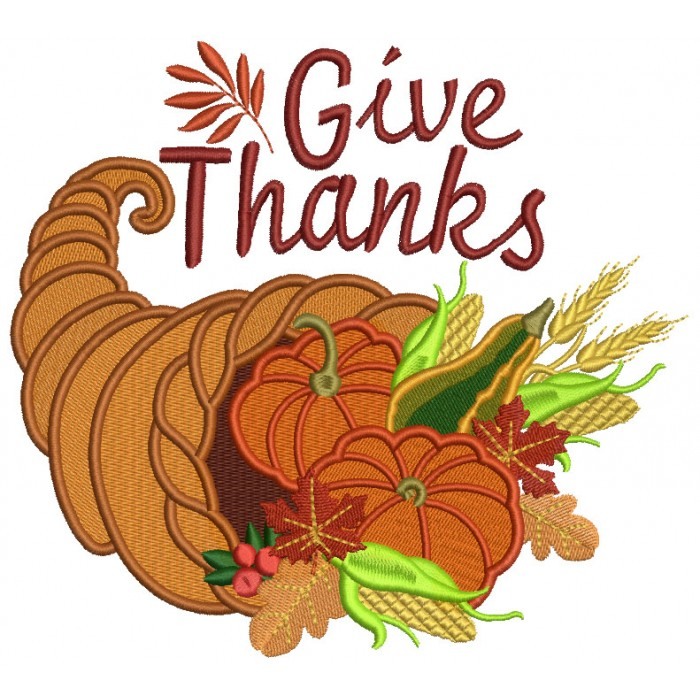 700x700 Give Thanks Thanksgiving Cornucopia Filled Machine Embroidery
