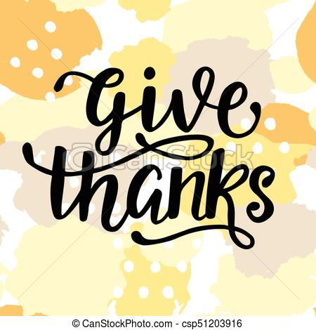 450x470 Give Thanks. Thanksgiving Day Poster. Hand Written Vector Clip