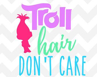 340x270 Troll Svg Troll Hair Don'T Care Cutting Or Iron