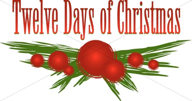 776x409 Twelve Days Of Christmas Holly Branch Christmas Carol Word Art
