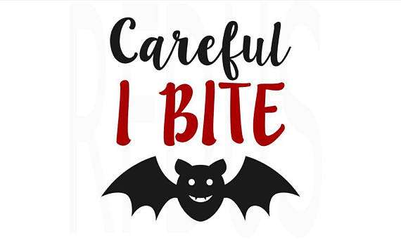 570x342 Careful I Bite Svg Vampire Bat Svg Easy Halloween Cricut Cut