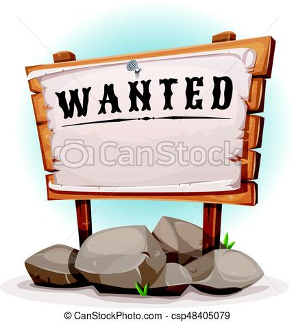 432x470 Cartoon Wood Sign With Wanted On Torn Paper. Illustration