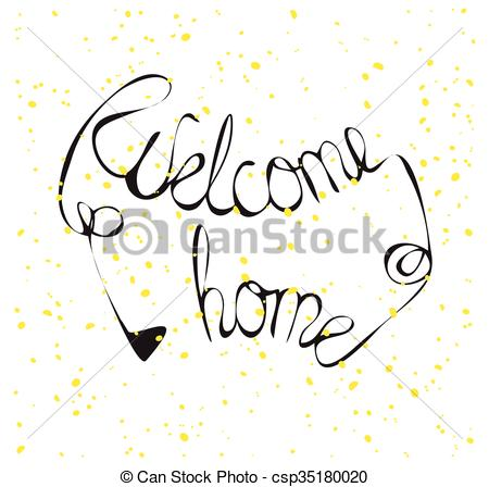 450x448 Hand Drawn Lettering Welcome Home Hand Drawn Inscription
