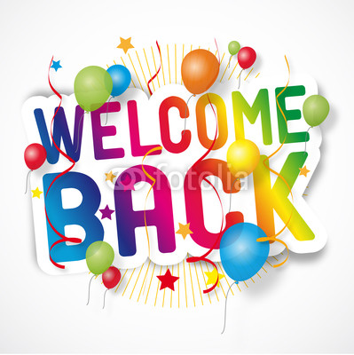 399x400 35 Very Best Welcome Back Pictures And Photos