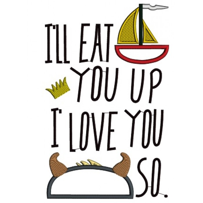 700x700 I'Ll Eat You Up I Love You So Inspired By Where The Wild Things Are