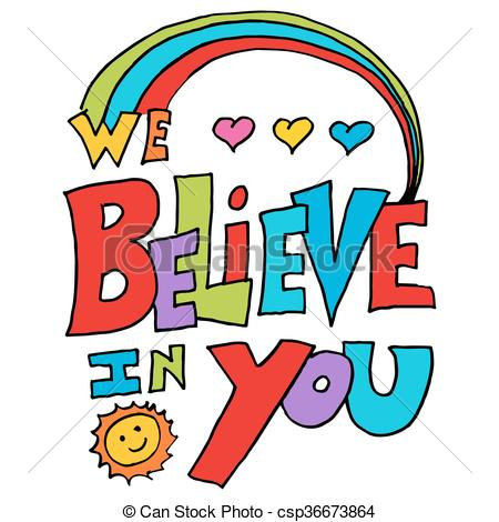 450x470 Believe Clipart An Image Of A We Believe In You Message Clip Art