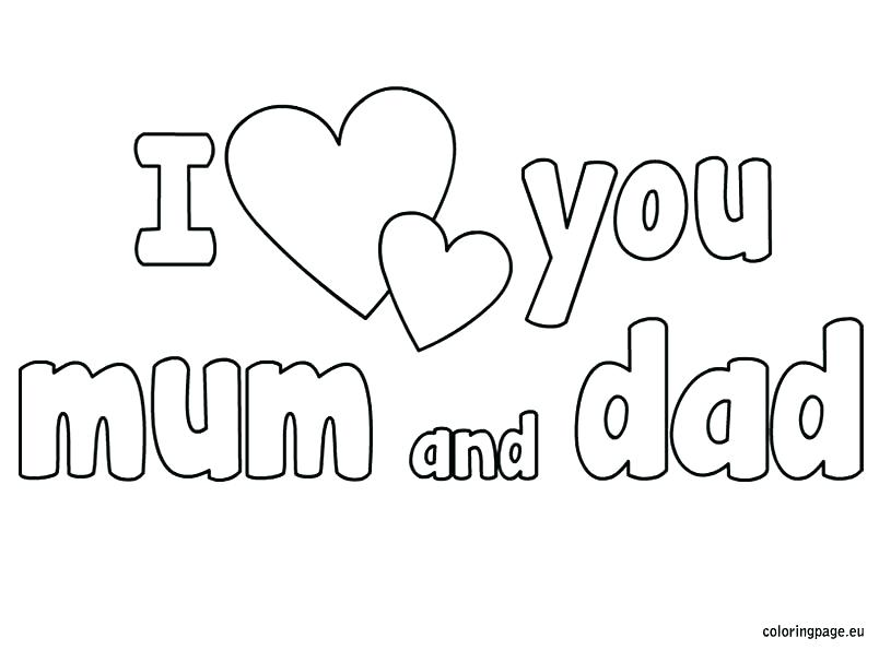 804x595 I Love You Mommy And Daddy Coloring Pages
