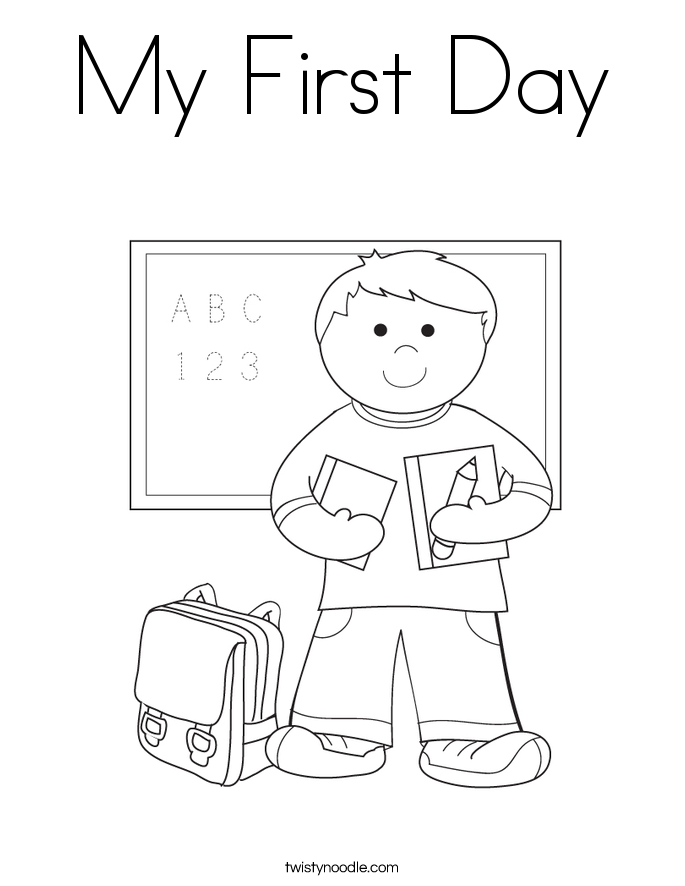 685x886 My First Day Coloring Page