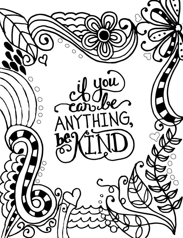 613x799 Coloring Page World If You Can Be Anything Be Kind Color It Fun