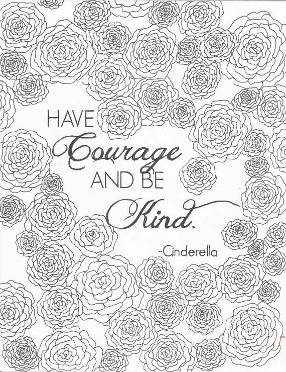 570x740 Cinderella Quotes Coloring Pages Have Courage And Be Kind Quote