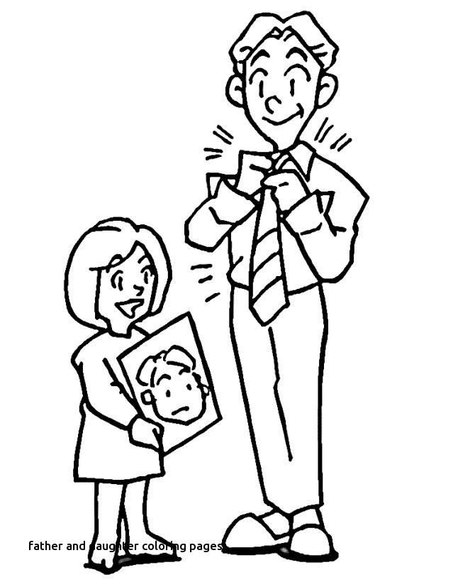 670x820 Daddy Her Daughter I Love Dad Coloring Pages For Father