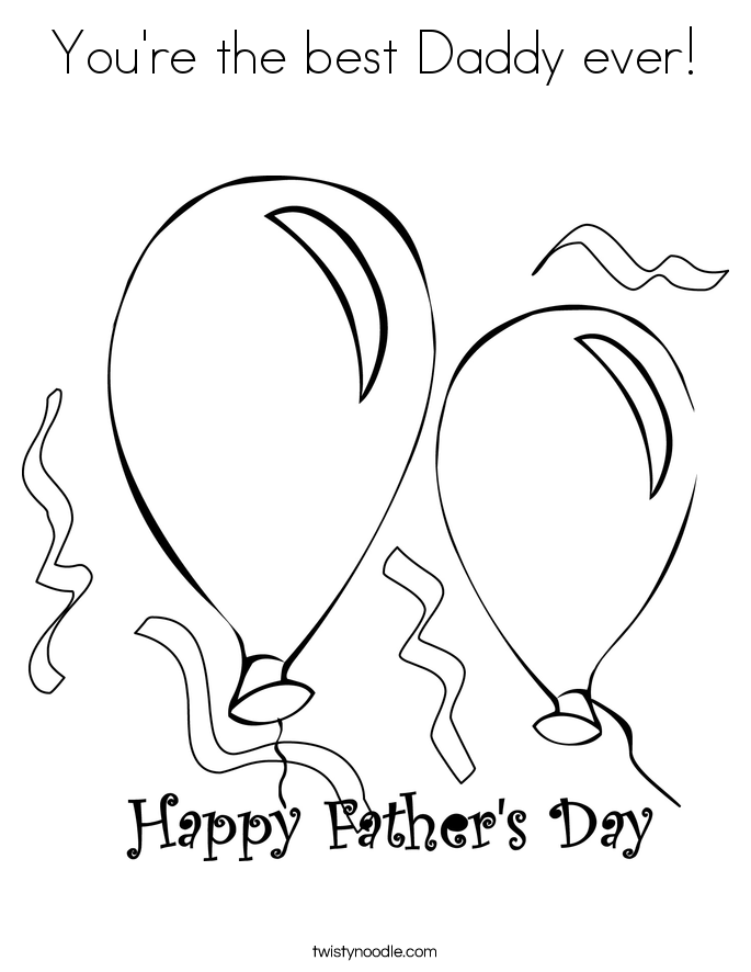 685x886 You're The Best Daddy Ever Coloring Page