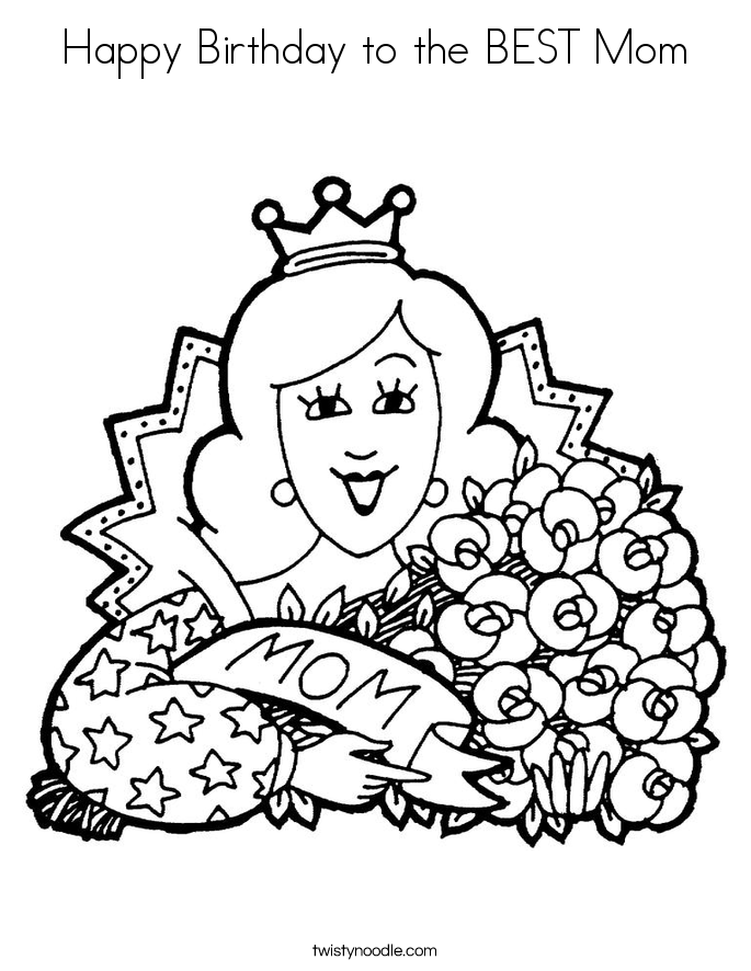 685x886 Happy Birthday To The Best Mom Coloring Page