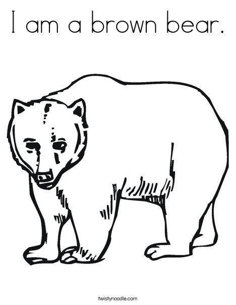 468x605 I Am A Brown Bear Coloring Page
