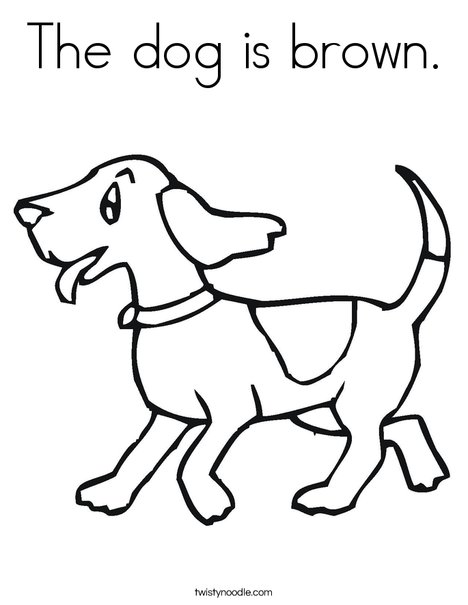 468x605 The Dog Is Brown Coloring Page